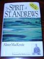 Spirit of st andrews, alister mackenzie, finest golf courses